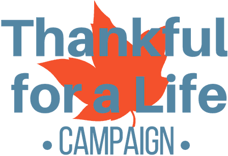 Thankful for a Life Campaign